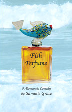 Cover of Sammie Grace's first book, Fish Perfume.